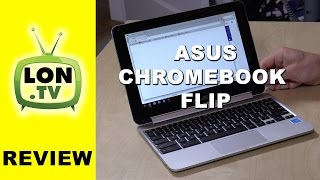 ASUS Chromebook Flip Review - A $249 10.1