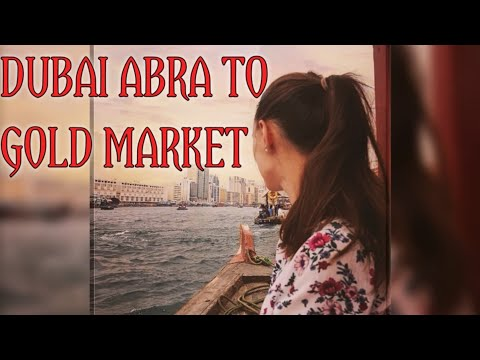 GOLD SOUQ BY DUBAI ABRA BOAT RIDE FROM BUR DUBAI HD