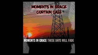 Watch Moments In Grace Curtain Call video