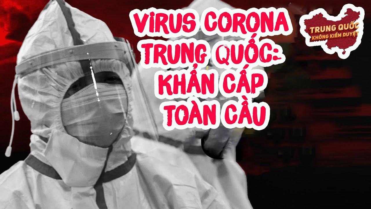 Virus Corona Trung Quốc: Tình Trạng Khẩn Cấp Toàn Cầu | Trung Quốc Không Kiểm Duyệt