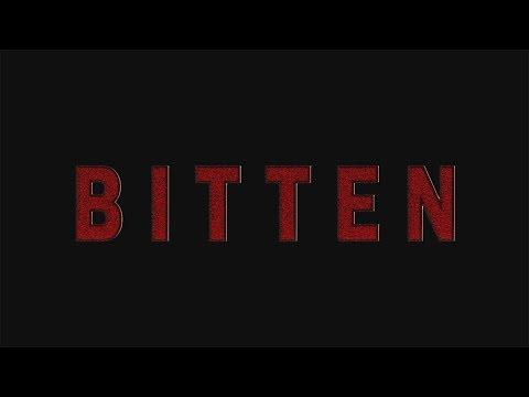 BITTEN - 2018 - feature film