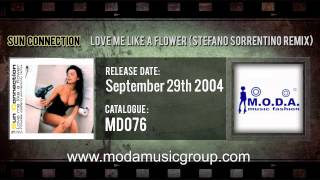 Sun Connection - Love Me Like A Flower (Stefano Sorrentino Remix)