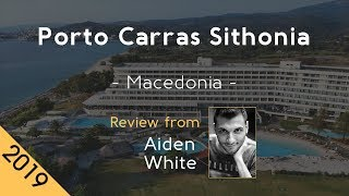 Porto Carras Sithonia 5⭐ Review 2019