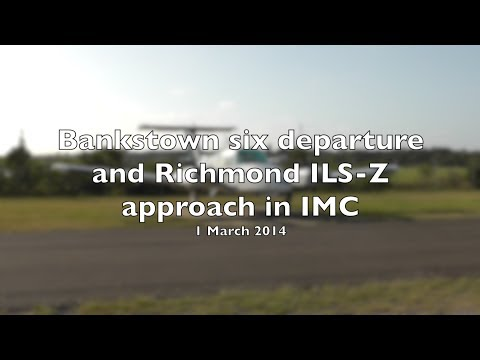 20140301 - Bankstown six departure and Richmond ILS-Z approach in IMC