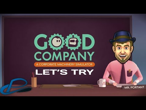 Let's Try GOOD COMPANY - Charming Little Tycoon Management Game - Good Company Gameplay Let's Play