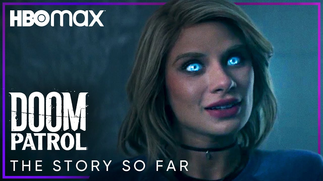 Download Doom Patrol | Everything Leading Up To Season 3 | HBO Max