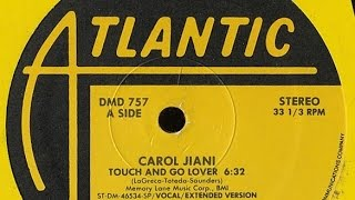 "Carol Jiani - Touch and go lover [John Robie 12"" remix]"