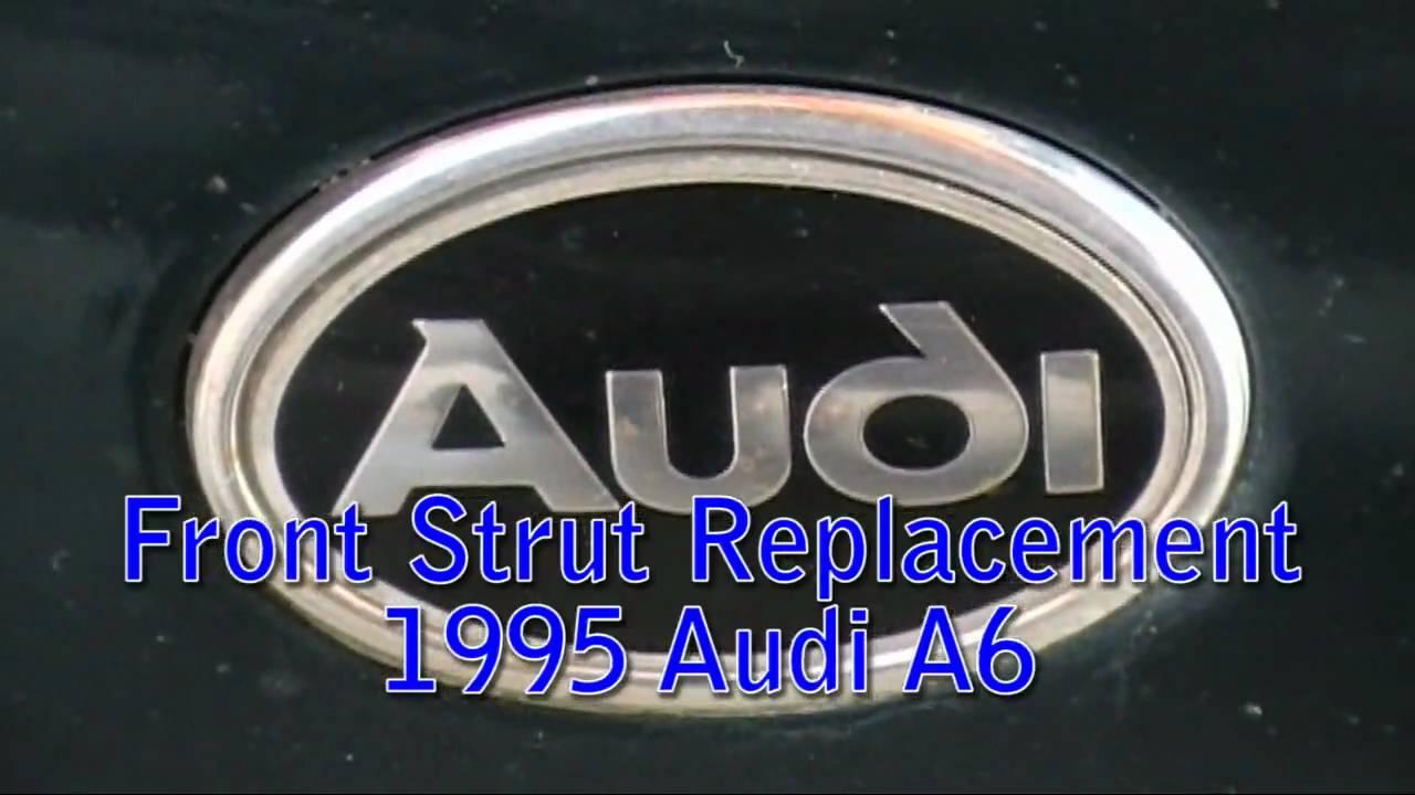 Strut Replacement 1995 Audi A6