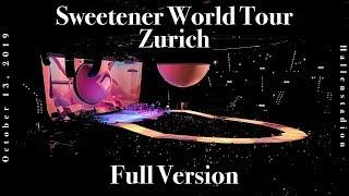 Ariana Grande - Sweetener World Tour Zurich (Full Version) / October 13, 2019