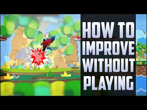 How to improve in smash without playing!