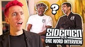 SIDEMEN ONE WORD INTERVIEW