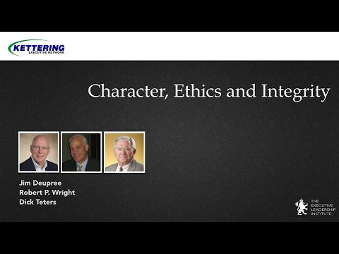 Character, Ethics and Integrity