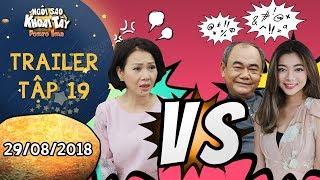 Ngôi sao khoai tây|trailer tập 19:Hoàng Trinh nổi giận vì bị con gái, ba chồng nói xấu bằng tiếng lạ
