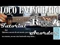Tutorial   Loco enamorado   El Remmy Valenzuela   Acordes