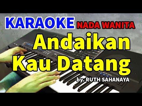 andaikan-kau-datang-kembali---ruth-sahanaya-|-karaoke-hd