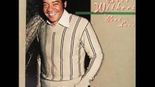 Watch Bill Withers All Because Of You video