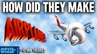 AIRPLANE! (1980) How The Funniest Movie Was Made - 10 Min Theories - Movie World