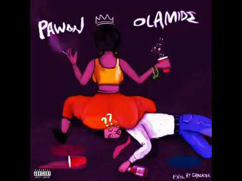 OLAMIDE – PAWON ( AUDIO )