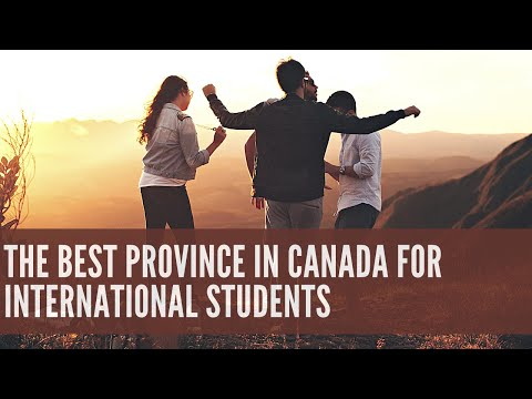 The Best Province In Canada for International Students