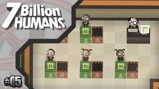 7 Billion Humans #05 // Schreddern, Drucken, Drucken, Schreddern