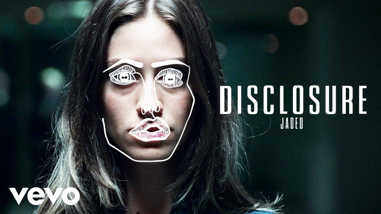 disclosure-jaded-disclosurevevo