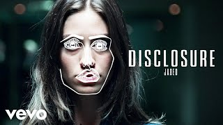 Repeat youtube video Disclosure - Jaded