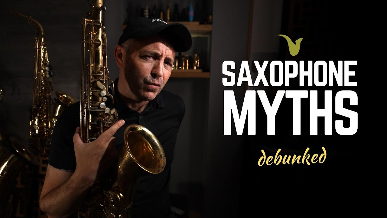 TOP 10 MYTHS about Learning SAXOPHONE