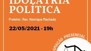 UMP - Conhecendo a verdade:  Idolatria Política