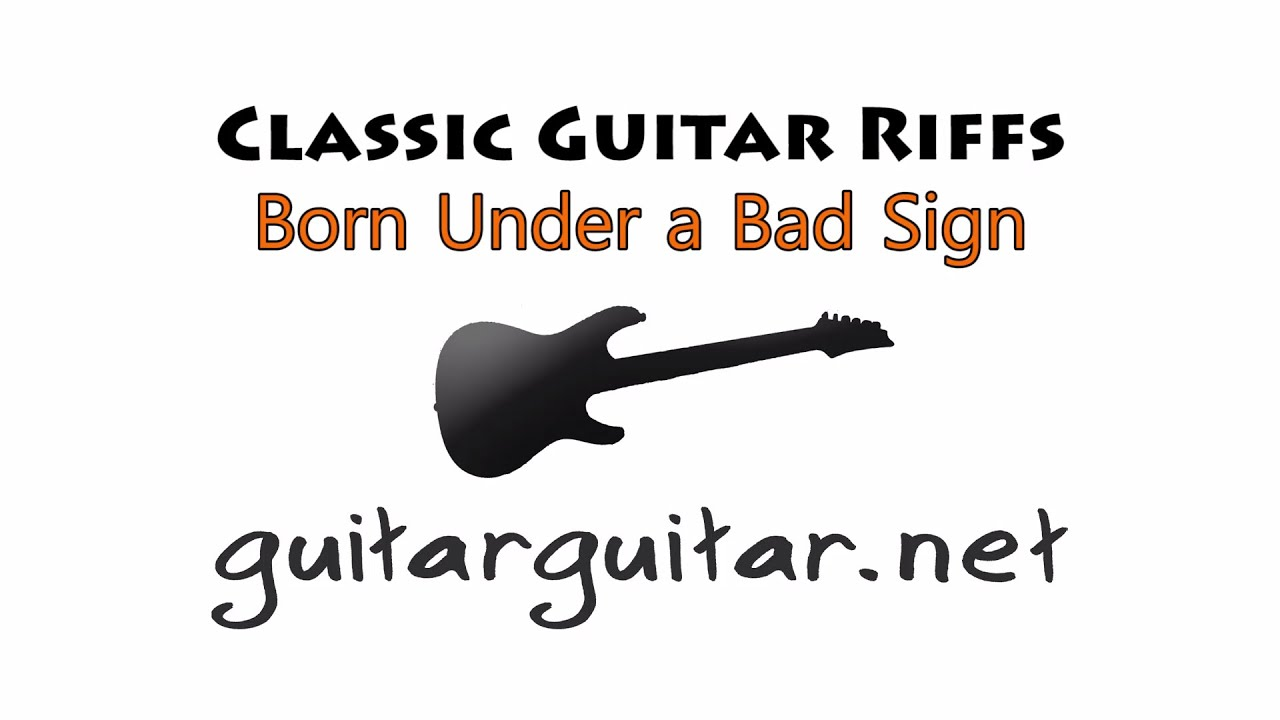 Born under a bad sign by cream guitar lesson classic guitar born under a bad sign by cream guitar lesson classic guitar riffs guitarguitar hexwebz Gallery