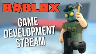 LIVE ROBLOX-DEVELOPMENT STREAM!