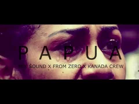 papua-_-mix-sound-x-from-zero-x-kanada-crew-(official-audio)-hip-hop-papua