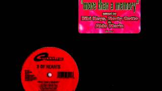 3 Of Hearts - More Than A Memory (More Than A Club Mix)