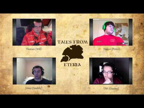 Tales From Eteria - Session 8 - The Prophet Provides (Part 2)