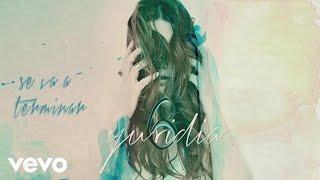 Yuridia - Se Va a Terminar (Cover Audio)