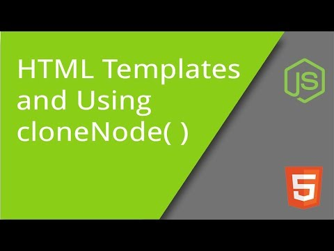 cloneNode Method and Creating HTML Element Templates