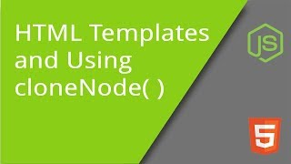 cloneNode Method and Creating HTML Element Templates Mp3