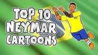 🇧🇷 NEYMAR: TOP 10 Cartoons 🇧🇷