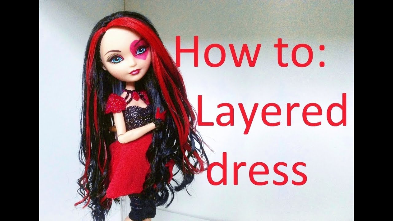How To Make A Layered Dress For Dolls By EahBoy YouTube