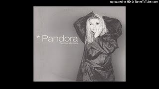 Watch Pandora You Drive Me Crazy video