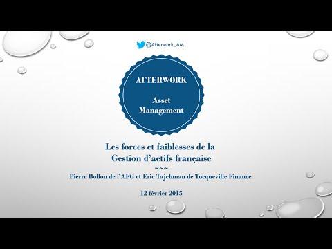 Afterwork asset management - Forces et Faiblesses de la Gestion d'Actifs française