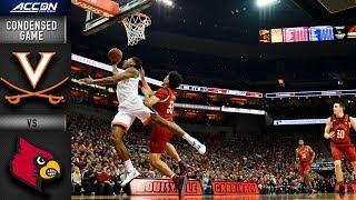 Louisville vs. Virginia Condensed Game | 2018-19 ACC Basketball