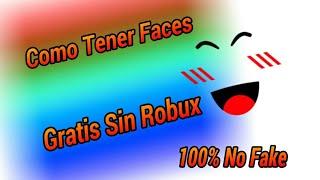 Como Tener Faces Gratis Sin Robux - Roblox - Kevin OXO