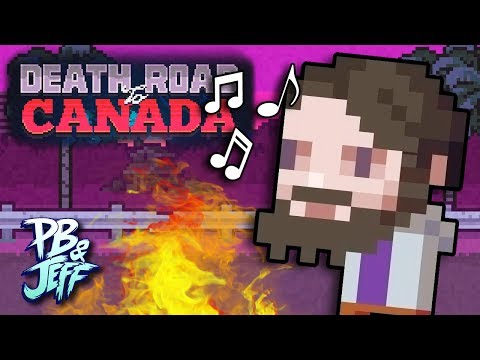 CAMPFIRE SING-A-LONG! - Death Road to Canada #2 (Part 3)