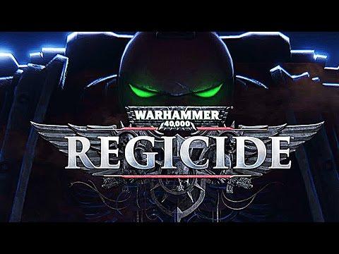 Warhammer 40,000: Regicide - Обзор - Где скачать?