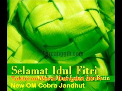 Takbiran Dangdut 2014 - New Cobra Jandhut