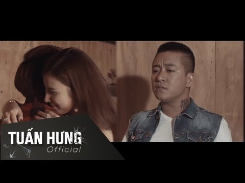 Tha Thứ Lỗi Lầm - Tuấn Hưng [MV Official]