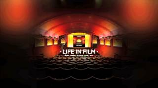 "Life In Film ""Get Closer"""