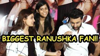 The Biggest Ranushka Fan Declared By Anushka Sharma And Ranbir Kapoor