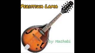 PERISTIWA LAMA : Mashabi