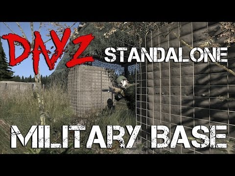 DayZ Standalone - Military Base